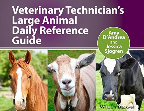 Veterinary Technician's Large Animal Daily Reference Guide