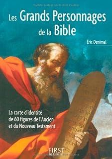 Les grands personnages de la Bible, Denimal, Eric