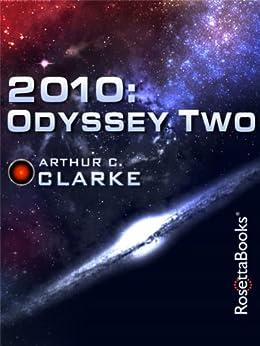 2010 (Space Odyssey) by [Clarke, Arthur C.]