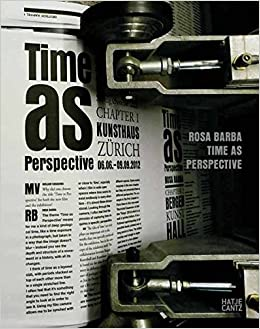 Rosa Barba: Time As Perspective por Laurie Anderson epub