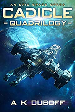Cadicle Quadrilogy - Boxset (Volumes 1-4): An Epic Space Opera Adventure