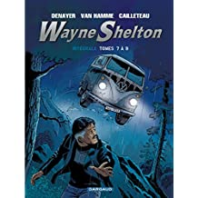 Wayne Shelton 3 Intégrale - T.7 A 9