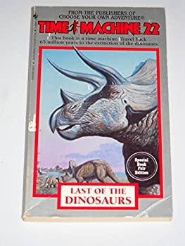 Last of the Dinsoaurs 1596876336 Book Cover