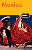 Fodor's Mexico, 26th Edition (Travel Guide)