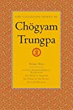 The Collected Works of Chögyam Trungpa, Volume