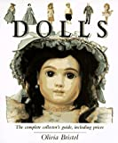 img - for By Olivia Bristol - Dolls: A Collector's Guide (1997-10-16) [Hardcover] book / textbook / text book