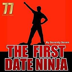 The First Date Ninja