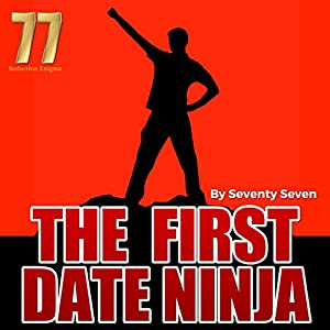 The First Date Ninja Audiobook