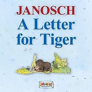 A Letter for Tiger Audiobook