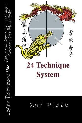 American Kenpo 24 Technique System: 2nd Black Belt by LeAnn Rathbone (2014-11-17)