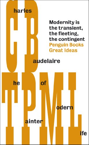 The Painter of Modern Life (Penguin Great Ideas) (Dr Jekyll And Mr Hyde Introduction Essay)