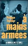A mains armées par Thuillier