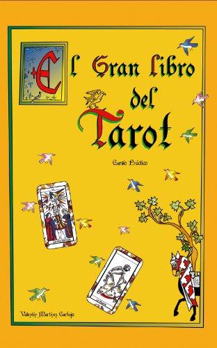 El Gran Libro del Tarot. Manual Práctico. (Spanish Edition)