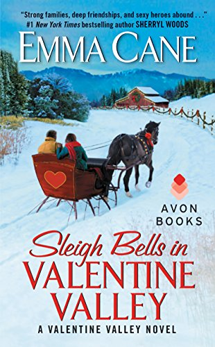 (Sleigh Bells in Valentine Valley: A Valentine Valley Novel)
