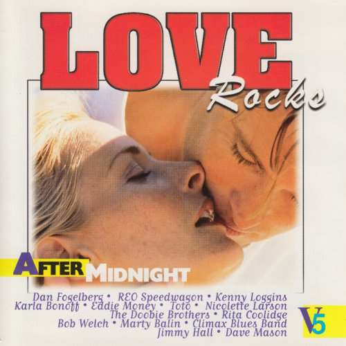 Love Rocks - After Midnight, V...