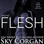 Before Flesh | Sky Corgan