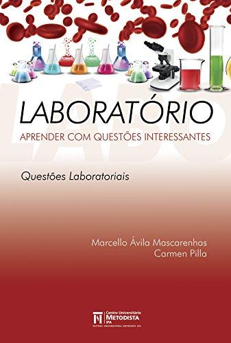 Laboratório: Aprender com Questões Interessantes: Questões Laboratoriais