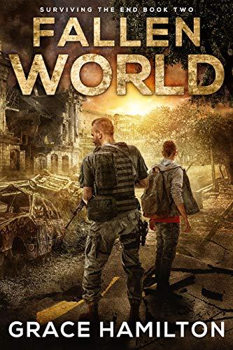 Fallen World (Surviving the End Book 2) by [Hamilton, Grace]