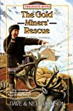 The Gold Miners' Rescue by Dave Jackson front cover