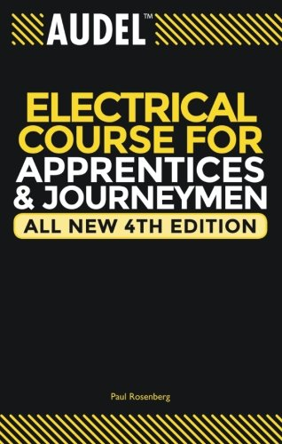 (Audel Electrical Course for Apprentices and Journeymen)