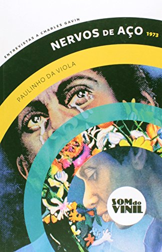 Nervos de Aço 1973. Paulinho da Viola - Coleção Som do Vinil