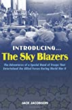 Introducing... the Sky Blazers, Jack Jacobson, 1597972851