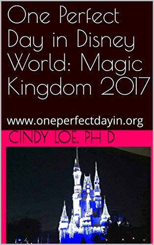 One Perfect Day in Disney World: Magic Kingdom 2017: - Kingdom Hours Disneyworld Magic
