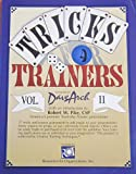 img - for Tricks for Trainers II: 57 More Tricks and Teasers Guaranteed to Add Magic to Your Presentations (Vol. 2) book / textbook / text book
