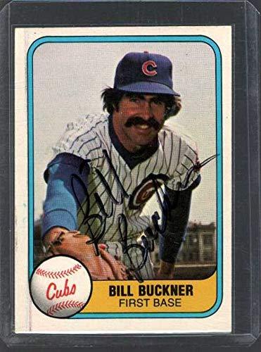 Bill Buckner Signed Autographed 1981 Fleer Baseball Card - Chicago Cubs