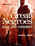 img - for Great Negroes: Past and Present: Volume One (v. 1) book / textbook / text book