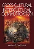 Cross-Cultural and Intercultural Communication 1st Edition