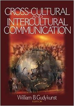 Cross-Cultural and Intercultural Communication