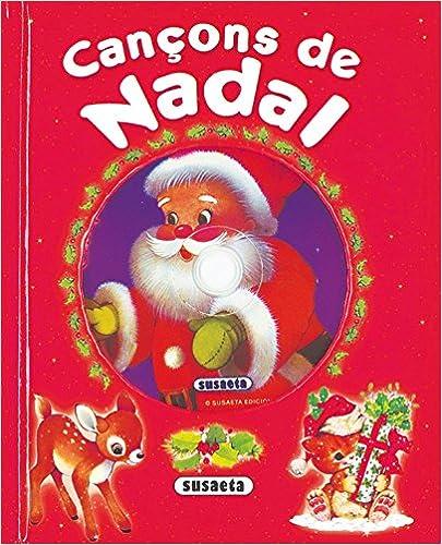 Descargar libros electronicos en ingles Cançons De Nadal (Canta I Explica Amb Cd) 8430564322 en español