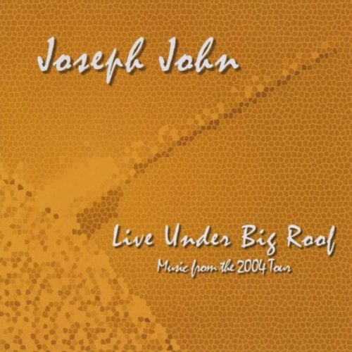 Live Under Big Roof: Music From The 2004 Tour