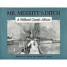 Mr. Merritt's Ditch: A Welland Canal Album