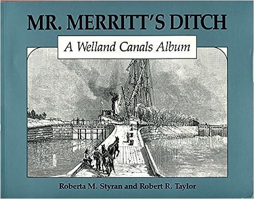 Mr A Welland Canal Album Merritts Ditch