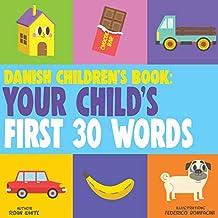 Danish Children's Book: Your Child's First 30 Words