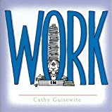 Work, Cathy Guisewite, 0740720627