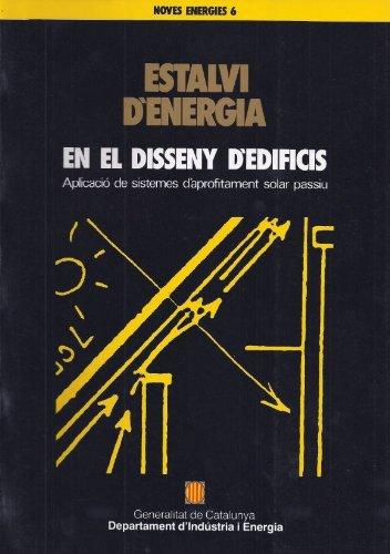 Descargar Libro Estalvi D'energia En El Disseny D'edificis: Aplicació De Sistemes D'aprofitament Solar Passiu Joan Josep Escobar Sánchez