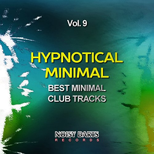Hypnotical Minimal, Vol. 9 (Best Minimal Club Tracks)