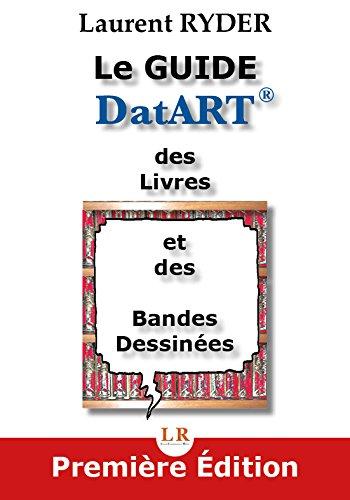 Le Guide DatART des Livres et des Bandes Dessinées