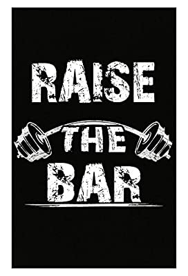Raise The Bar Gym Shirt Fitness Bodybuilding Beast Workout - Poster
