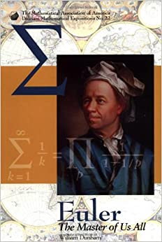 Book Euler : The Master of Us All by William Dunham (4-Mar-1999)