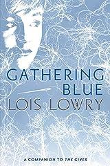 Gathering Blue (Giver Quartet) Paperback