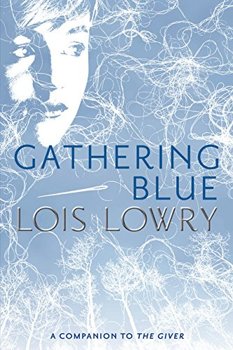 Gathering Blue (Giver - Connections Second Reading Grade