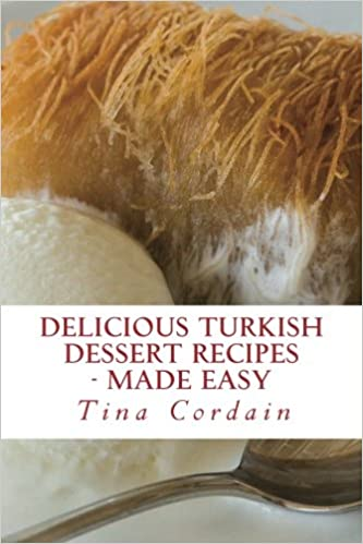 Delicious Turkish Dessert Recipes: made easy
