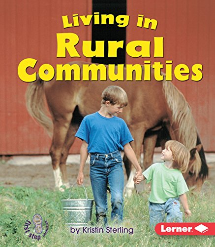 Living in Rural Communities (First Step Nonfiction)