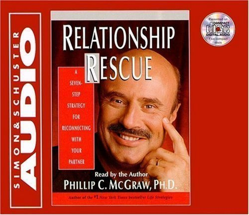 Relationship Rescue: A Seven Step Strategy For Reconnecting With Your Partner by Dr. Phil McGraw (Feb 1 2000)