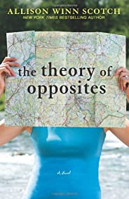 Learn more about the book, The Theory of Opposites
