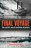 Final Voyage: The World's Worst Maritime Disasters